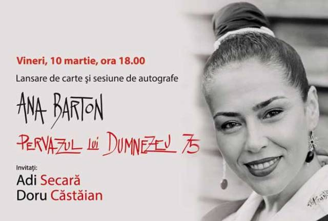 """Ana Barton lansează """"Pervazul lui Dumnezeu 75"""" la librăria Humanitas Galați"""