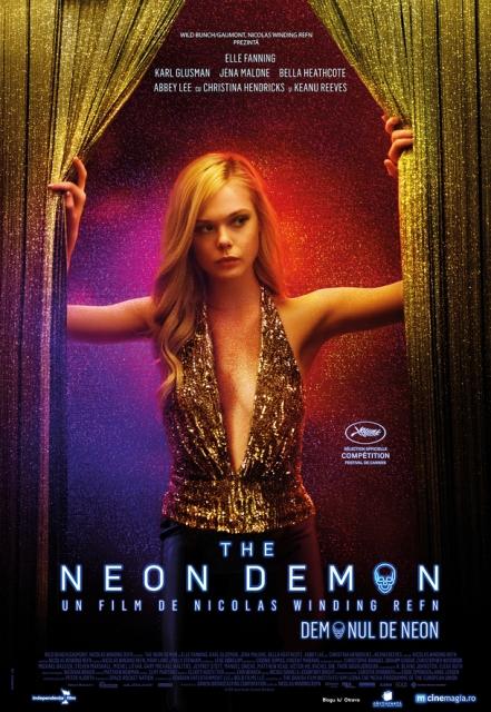 Din competiția Cannes 2016 pe ecranele din România - The Neon Demon, un thriller horror din lumea modelling-ului