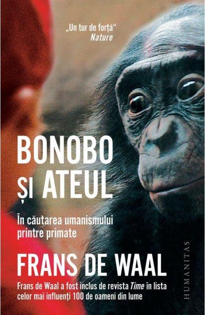 """""""Bonobo și Ateul. În cătarea umanismului printre primate"""" de Frans de Waal – lansare la librăria Humanitas"""